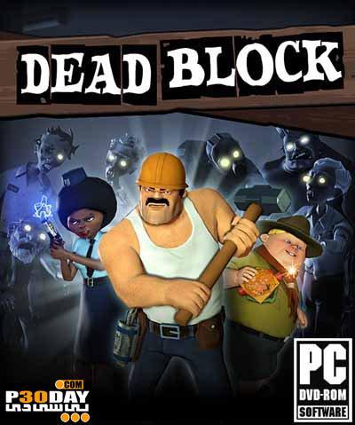 دانلود بازی اکشن و سه بعدی کشتن زامبی ها Dead Block 2011