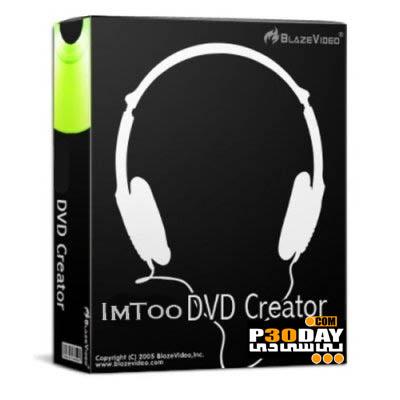 نرم افزار قدرتمند ساخت DVD با ImTOO DVD Creator 7.0.3 Build 1214