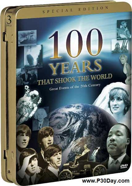 دانلود فیلم مستند بی نظیر 100 سال که جهان را تکان داد