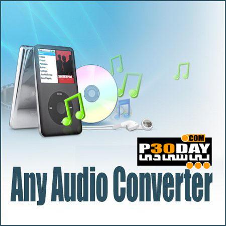 دانلود نرم افزار مبدل فرمت های صوتی Any Audio Converter 3.2.7
