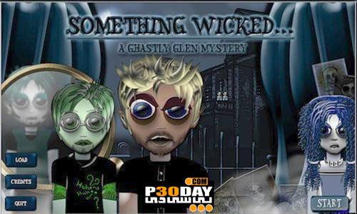 دانلود بازی جذاب Something Wicked: A Ghastly Glen Mystery Portable