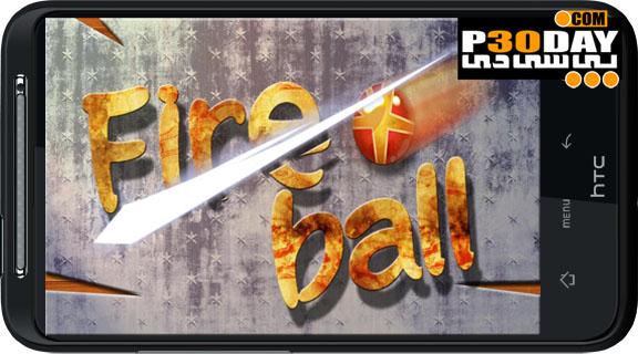 دانلود بازی پرطرفدار و بسیار جذاب FireBall v2.03 آندروید