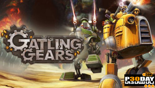 دانلود بازی Gatling Gears 2011 + کرک