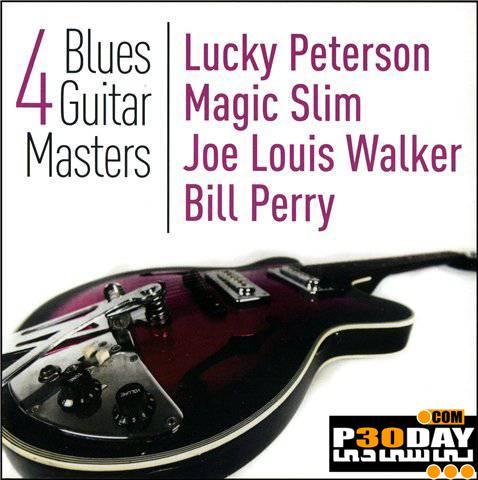 دانلود آلبوم ارزشمند گیتار VA – 4 Blues Guitar Masters 2011