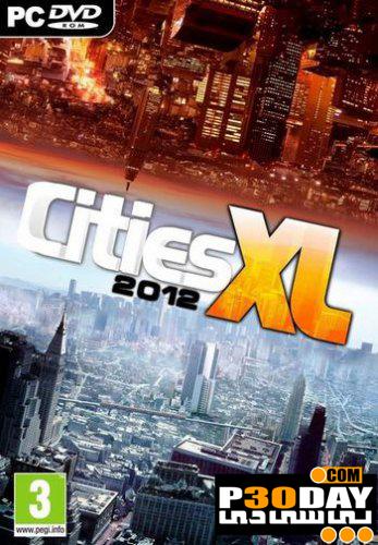 دانلود بازی Cities XL 2012 با لینک مستقیم + کرک