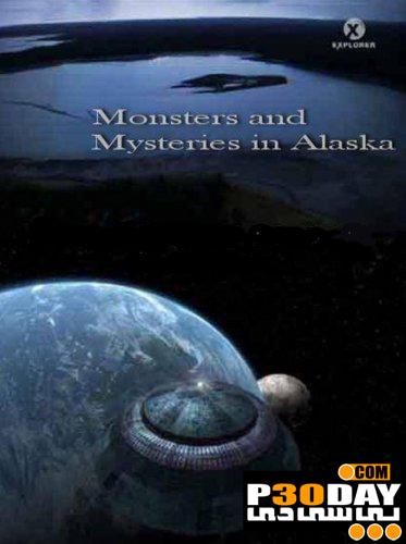 دانلود مستند Discovery Channel - Monsters and Mysteries in Alaska 2011