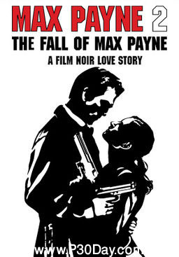 دانلود بازی Max Payne 2: The Fall of Max Payne