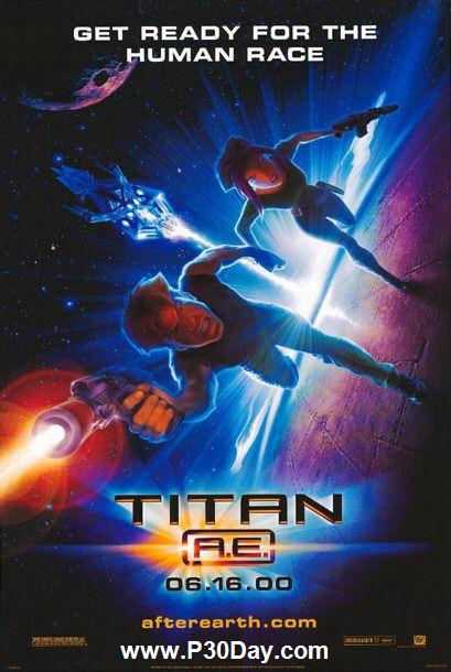 دانلود انیمیشن Titan A.E 2000 با لینک مستقیم
