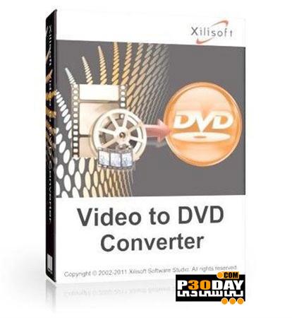 نرم افزار قدرتمند مبدل DVD با Xilisoft Video to DVD Converter 7.0.3