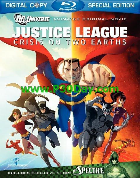 دانلود انیمیشن Justice League Crisis on Two Earths 2010