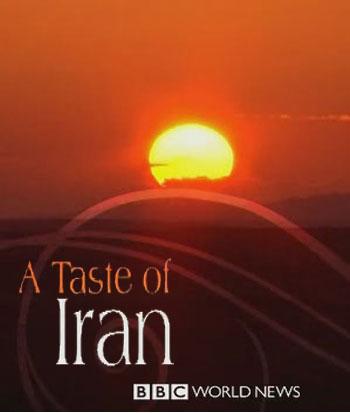 دانلود مستند معرفی کشور ایران A Taste of Iran 2009