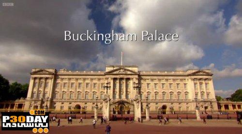 دانلود مستند دیدنی کاخ باکینگهام The Queen's Palaces: Buckingham Palace