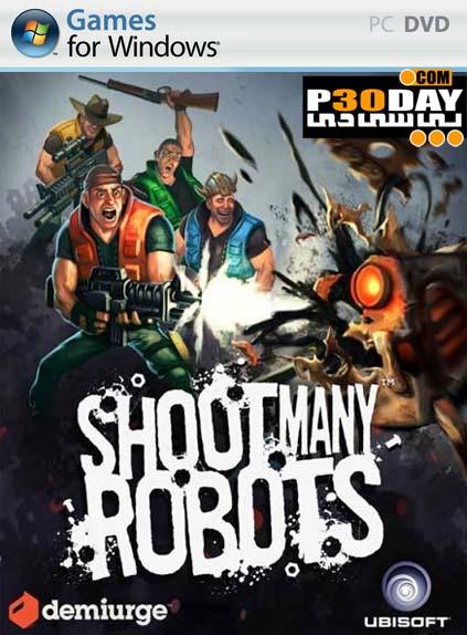 دانلود بازی Shoot Many Robots 2012 + کرک