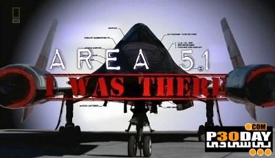 دانلود مستند وجود منطقه 51 - National Geographic - Area 51: I Was There