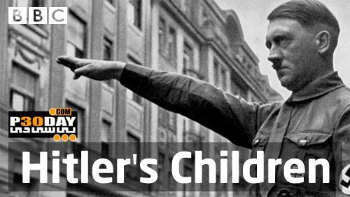 دانلود مستند فرزندان هیتلر BBC – Hitler's Children 2012