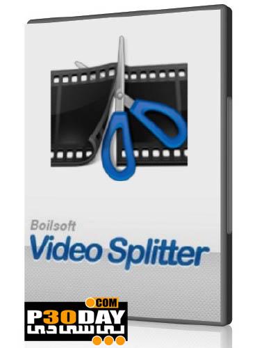 نرم افزار کات کردن ویدیوها Boilsoft Video Splitter 7.01.1 Portable