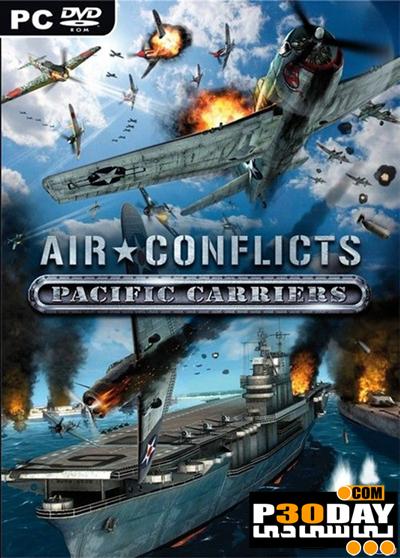 دانلود بازی Air Conflicts Pacific Carriers 2012 با لینک مستقیم + کرک