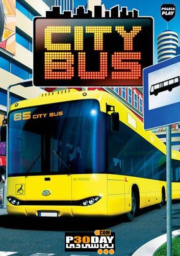 دانلود بازی اتوبوسرانی شهری به سبک دیوانه وار و کاملا سه بعدی City Bus