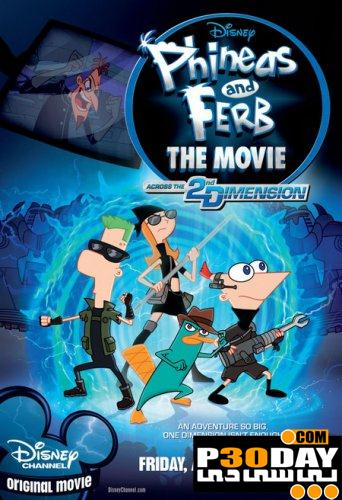 دانلود انیمیشن Phineas and Ferb Across the Second Dimension 2011