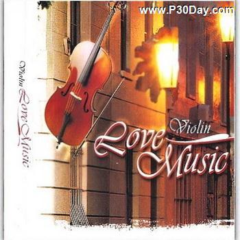 دانلود آلبوم موسیقی بی کلام ویولین Violin Love Music