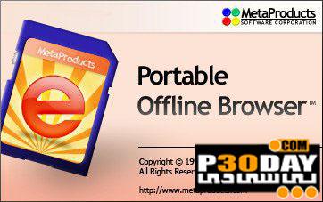 نرم افزار مرور آفلاین وب سایت ها MetaProducts Offline Browser v6.3.3808