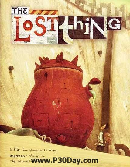دانلود برترین انیمیشن کوتاه در اسکار 2011 - The Lost Thing
