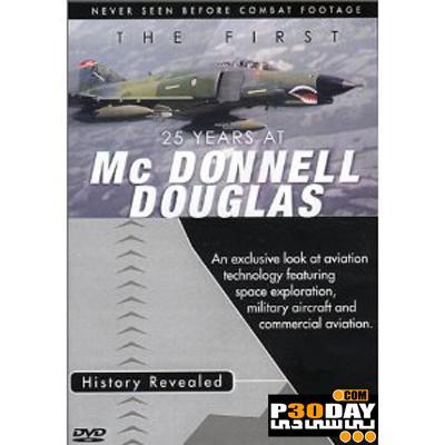 دانلود مستند هوافضایی و نظامی 25 سال اول در مک دانل داگلاس