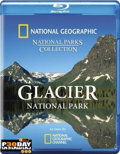 دانلود مستند پارک ملی گلیشر National Geographic – Glacier National Park