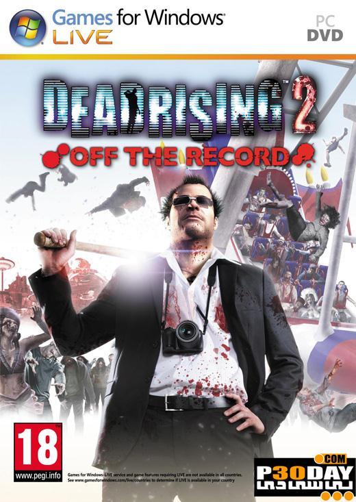 دانلود بازی Dead Rising 2 Off the Record 2011 + کرک