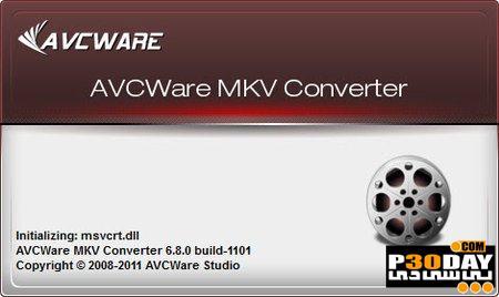 تبدیل MKV به دیگر فرمت های تصویری با AVCWare MKV Converter 6.8.0.1101