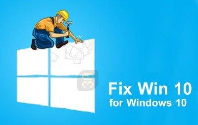 دانلود FixWin for Windows 10 10.1 – مدیریت و رفع خطاهای ویندوز 10