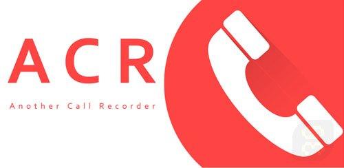 دانلود Call Recorder - ACR v30.2 - ضبط مکالمات با کیفیت در اندروید