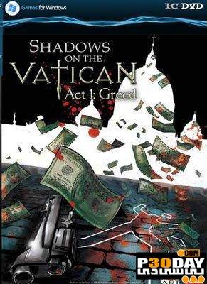 دانلود بازی Shadows of the Vatican Act I Greed 2013 با لینک مستقیم