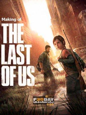 دانلود فیلم مستند Making of Last of Us با لینک مستقیم