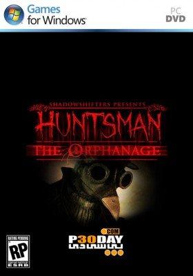 دانلود بازی Huntsman The Orphanage برای PC با لینک مستقیم