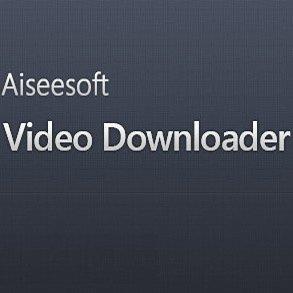 Aiseesoft Video Downloader 6.0.66 – دانلود ویدیوهای آنلاین
