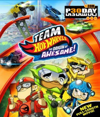 دانلود انیمیشن Team Hot Wheels The Origin of Awesome 2014