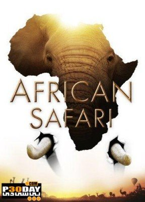 Documentary Travel To Africa African Safari 2013