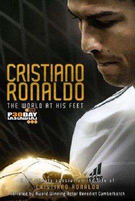 Cristiano Ronaldo World At His Feet 2014 Cristiano Ronaldo Documentary