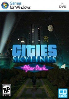 دانلود بازی Cities Skylines After Dark برای PC