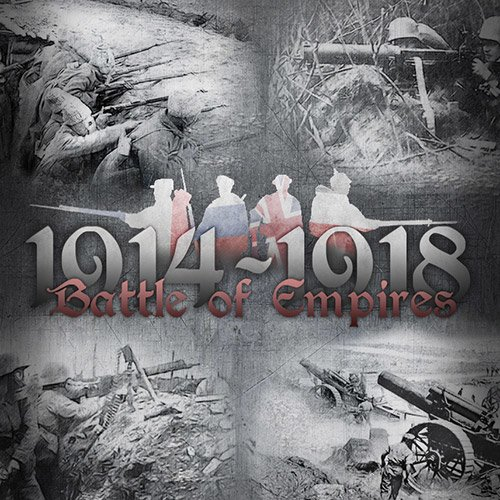 Battle Of Empires 1914 1918 - Direct Link