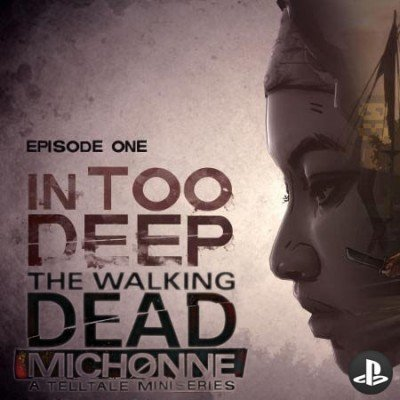 دانلود بازی The Walking Dead Michonne Episode 1 برای PS3