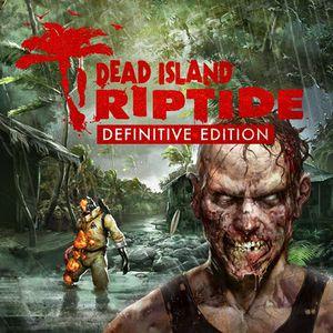 دانلود بازی Dead Island Riptide Definitive Edition برای کامپیوتر