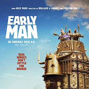 Early Man 2018 Early Man