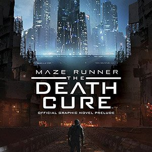 The Movie The Maze Runner The Death Cure 2018 + Subtitle English