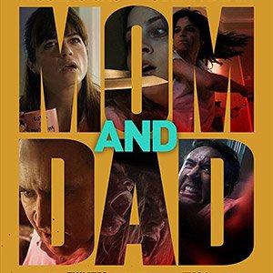 دانلود فیلم Mom and Dad 2018 + زیرنویس فارسی