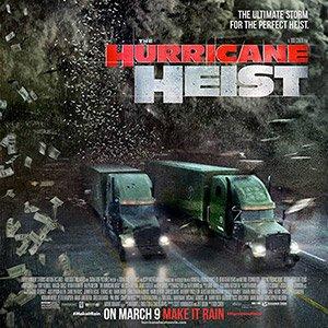 دانلود فیلم The Hurricane Heist 2018 + زیرنویس فارسی