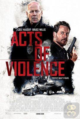 دانلود فیلم Acts of Violence 2018 + زیرنویس فارسی
