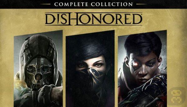 دانلود بازی Dishonored Complete Collection برای کامپیوتر
