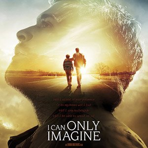 DownloadI Can Only Imagine 2018 Full Movie